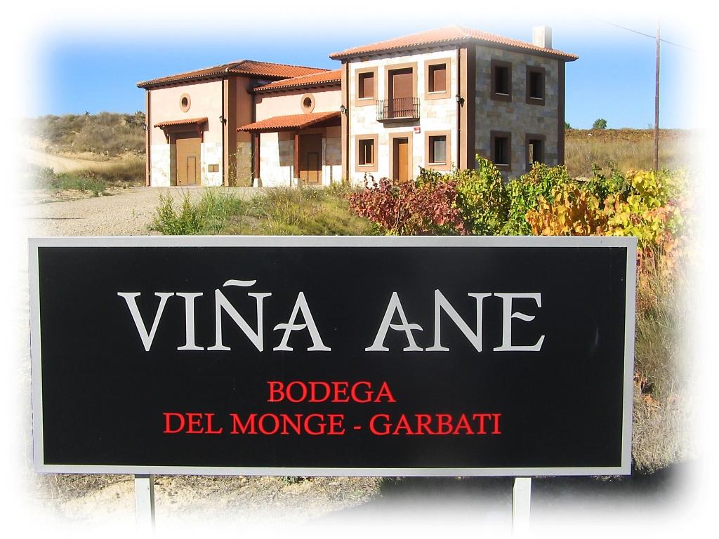 Bodega del Monge y Garbati - Viña Ane