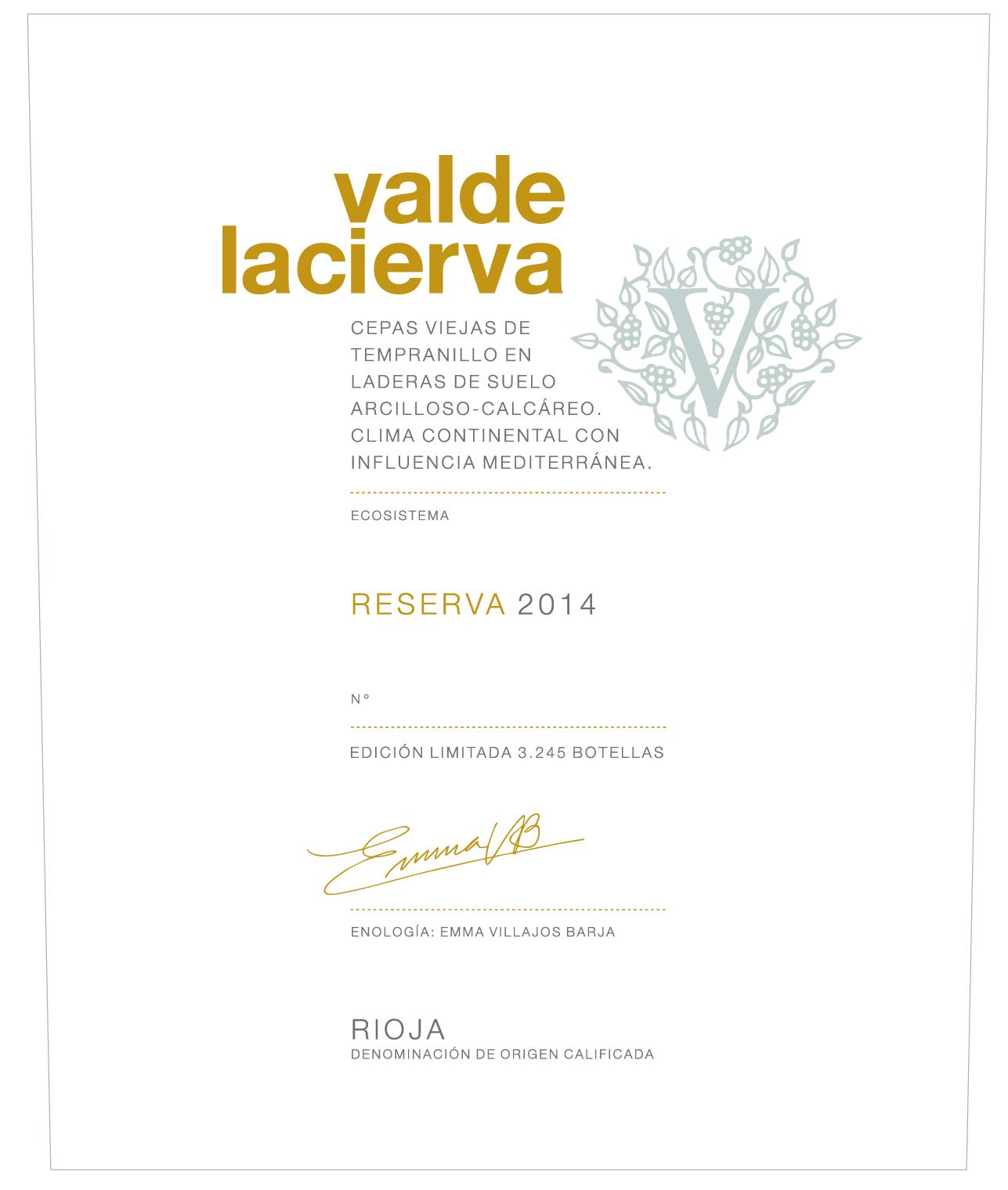 Valdelacierva Reserva Ed. Limitada